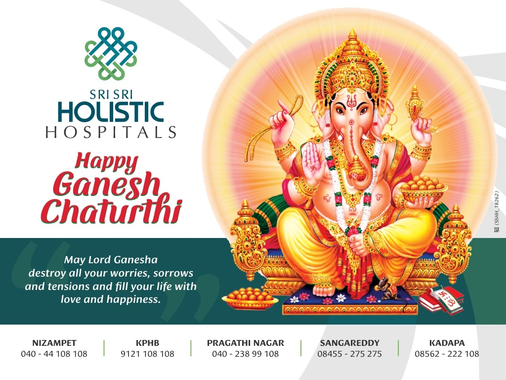 SRISri Holistic Hospital Wishes You A Blessed Ganesh Chaturthi, May Your Health Be Renewed And Restored.