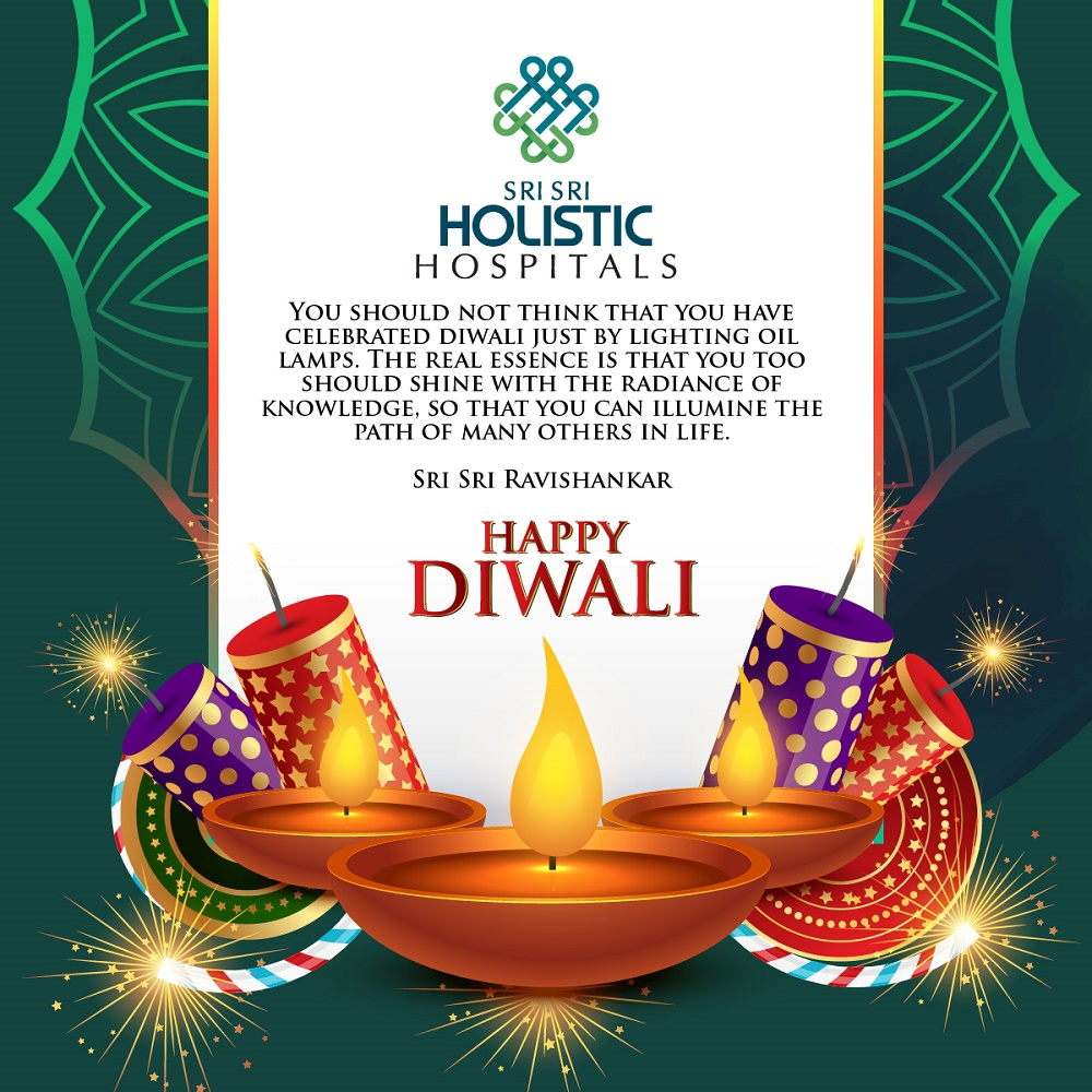 Sri Sri Holistic Hospital Wishes You a Prosperous and Happy Diwali