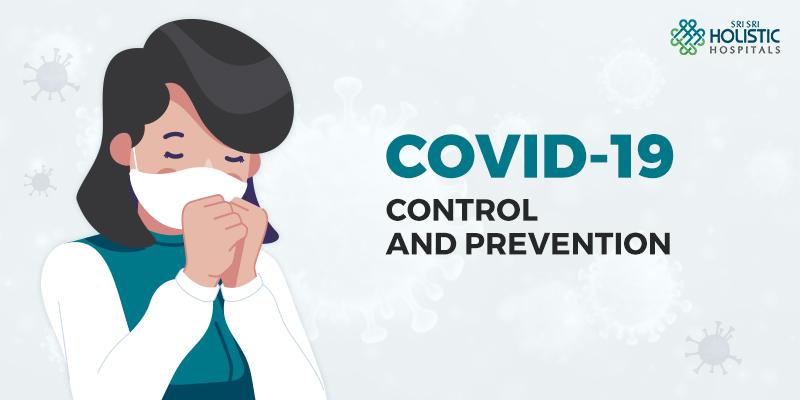 COVID-19 – Control and Prevention
