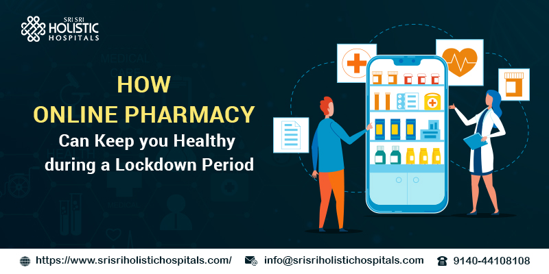 How Online Pharmacy Can Keep You Healthy During a Lockdown Period?