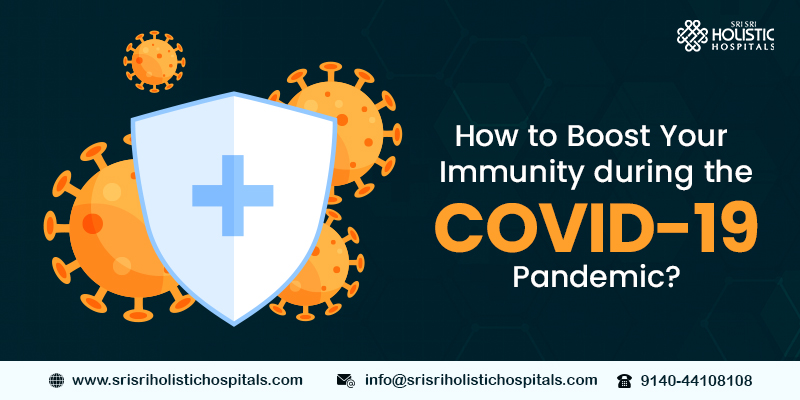 How to Boost Your Immunity During the COVID-19 Pandemic?