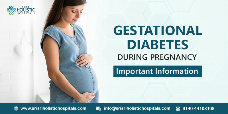 Gestational Diabetes During Pregnancy. Important Information