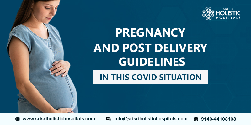Pregnancy and Post Delivery Guidelines in this COVID Situation