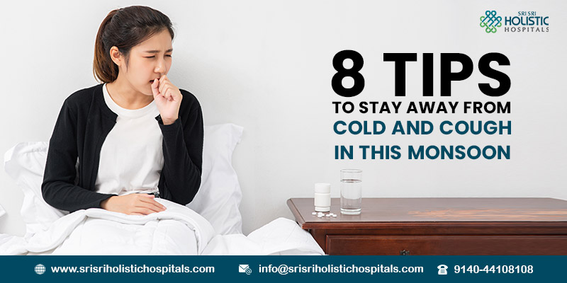 8 Tips to Stay Away from Cold and Cough in this Monsoon