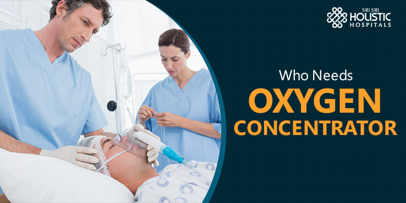 Who Needs Oxygen Concentrators