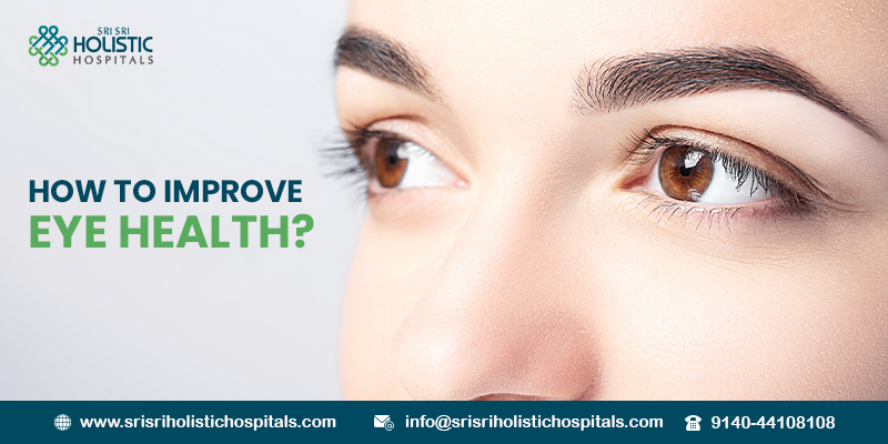How to Improve Eye Health?