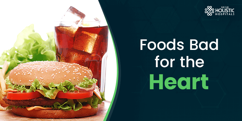 Foods Bad for the Heart