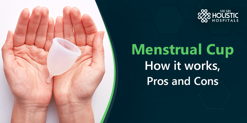 Menstrual Cup: How it works, Pros and Cons