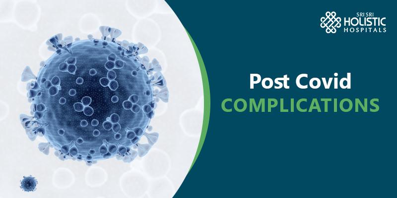 Post Covid Complications