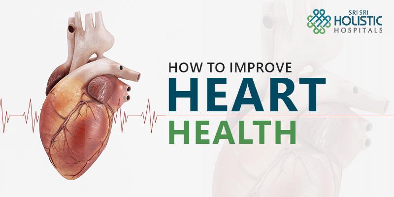 How to Improve Heart Health?
