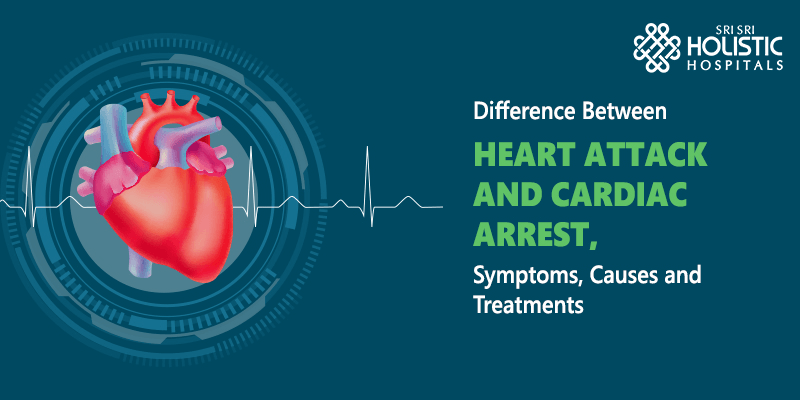 Difference Between Heart Attack and Cardiac Arrest, Symptoms, Causes and Treatments