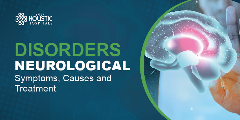 Top 5 Neurological Disorders – Symptoms, Causes, and Treatment